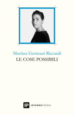 le-cose-possibili-interno-poesia-martina-germani-riccardi-crowdfunding-poesia-5