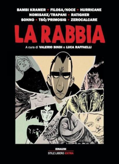 La Rabbia - Valerio Bindi, Luca Raffaelli