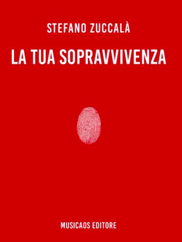 la-tua-sopravvivenza-stefano-zuccala-1