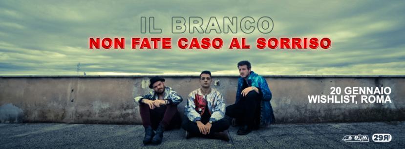il-branco-non-fate-caso-al-sorriso-release-party-wishlist-roma-1