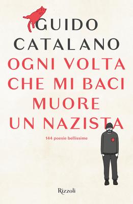 guido-catalano-ogni-volta-che-mi-baci-muore-un-nazista-7