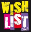 Wishlist Club