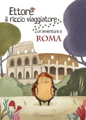 Ettore_il_riccio_viaggiatorea-spasso-con-ettore-euroma2