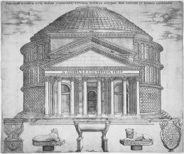 Nicolas Béatrizet (Lunéville 1515 – Roma c. 1566) Pantheon da A. Lafréry, Speculum Romanae Magnificentiae, c. 1573-1577 bulino, mm 396 x 470 Firenze, Fondazione Casa Buonarroti, Biblioteca, A.458a.R.G.F., n. 25