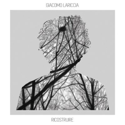 COVER-RICOSTRUIRE_Giacomo_Lariccia