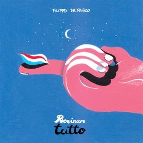 Filippo-Dr-Panìco-copertina-Rovinare-tutto