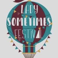 Lady Sometimes Festival, la prima edizione da Largo Venue