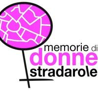 Donne Stradarole, una passeggiata in ricordo di 4 icone dimenticate