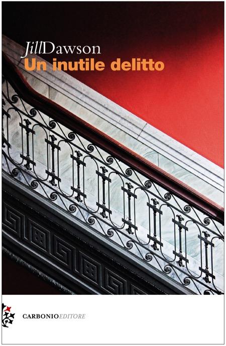 Cover .Jill Dawson.Un inutile delitto.Carbonio Editore-1
