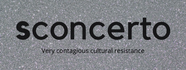 sconcerto-very-contagious-cultural-resistance