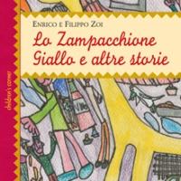 """#Libri: Enrico Zoi, """"Lo Zampacchione Giallo e altre storie"""""""