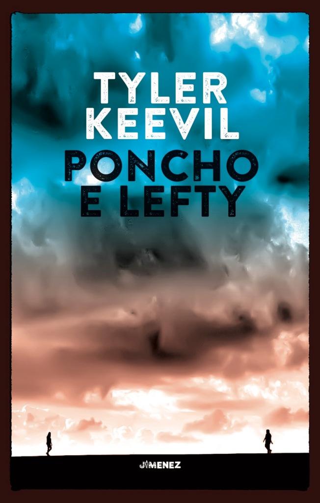 tyler-keevil-poncho-e-lefty