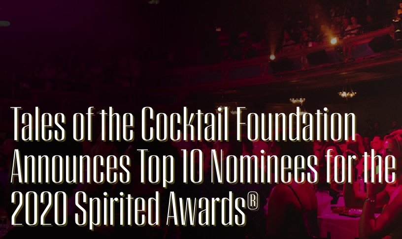 tales-of-the-cocktail-foundation-announces-top-10-nominees-for-the-2020-spirited-awards