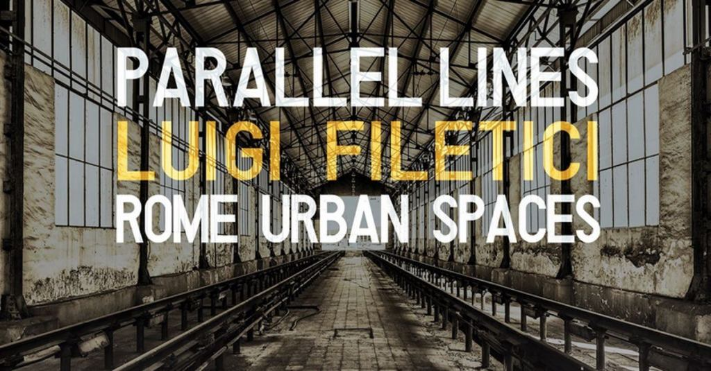 parallel-lines-luigi-filetici-rome-urban-spaces